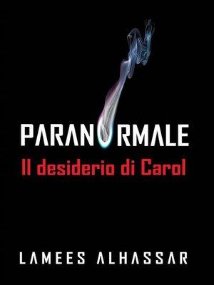 cover image of Il Desiderio Di Carol