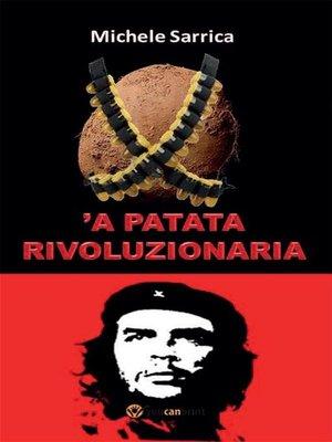 cover image of 'a patata rivoluzionaria