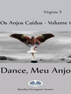 cover image of Dance, Meu Anjo