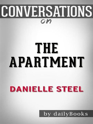 cover image of The Apartment--by Danielle Steel​​​​​​​