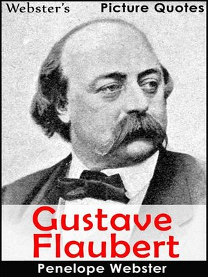 cover image of Webster's Gustave Flaubert Picture Quotes