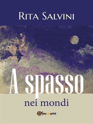 cover image of A spasso nei mondi