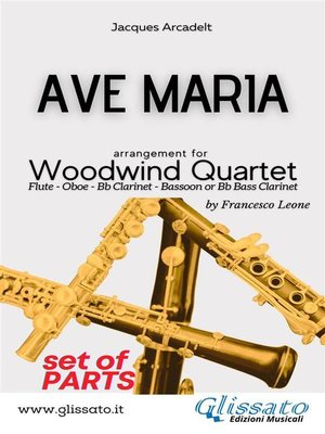 cover image of Ave Maria--Woodwind Quartet (parts)