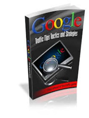 cover image of Google traffic tips tactics and strategies