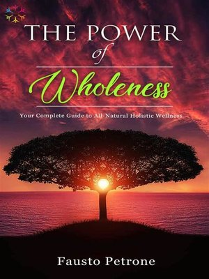 cover image of The Power of Wholeness