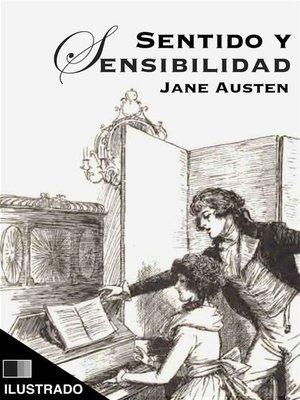cover image of Sentido y Sensibilidad (ilustrado)