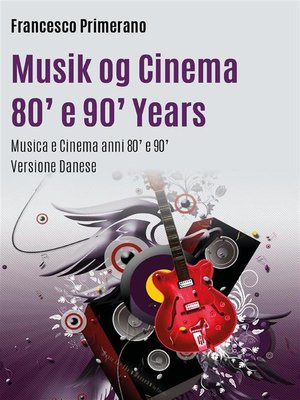 cover image of Musik og Cinema 80' e 90' Years