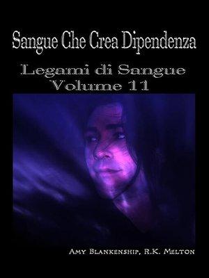 cover image of Sangue Che Crea Dipendenza