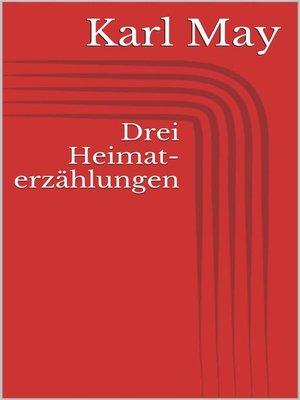 cover image of Drei Heimaterzählungen