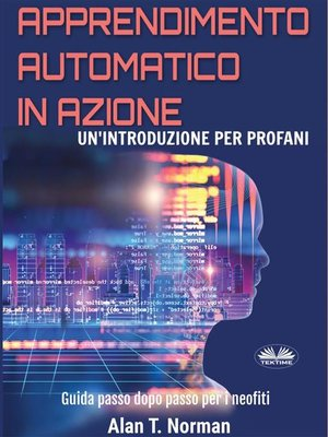cover image of Apprendimento Automatico In Azione