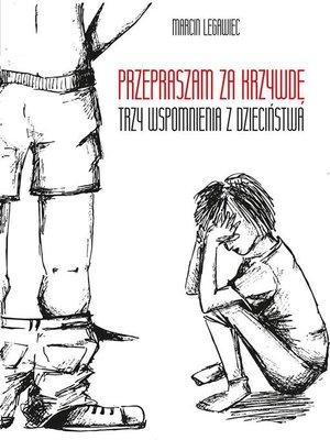cover image of Przepraszam za krzywdę