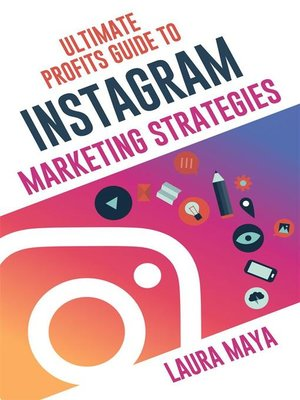 cover image of Ultimate Profits Guide to Instgram Marketing Strategies