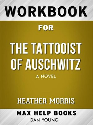 cover image of Workbook for the Tattooist of Auschwitz--A novel by Heather Morris
