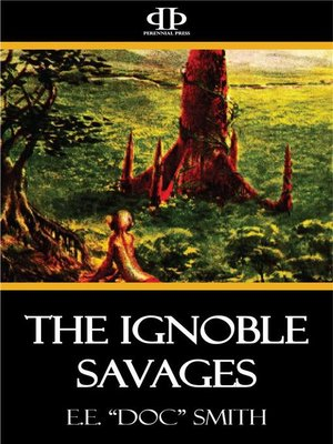 cover image of The Ignoble Savages