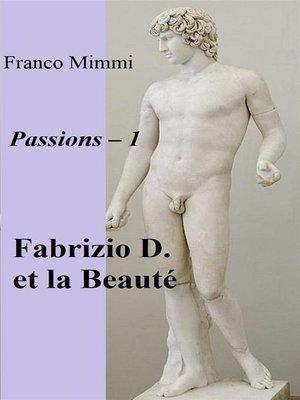 cover image of Fabrizio D. Et La Beauté