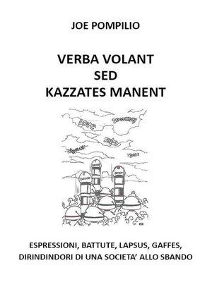 cover image of Verba Volant Sed Kazzates Manent