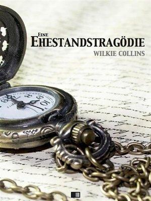 cover image of Eine Ehestandstragödie