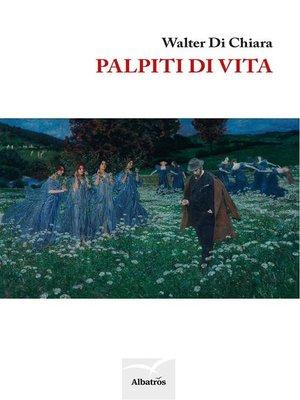 cover image of Palpiti di vita