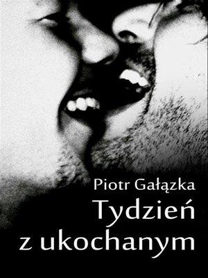 cover image of Tydzień z ukochanym