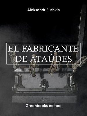 cover image of El fabricante de ataúdes