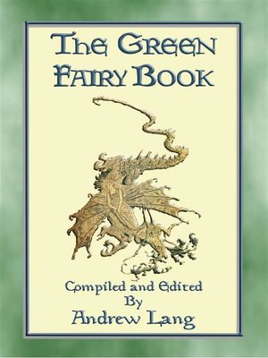 cover image of THE GREEN FAIRY BOOK--43 illustrated Fairy Tales