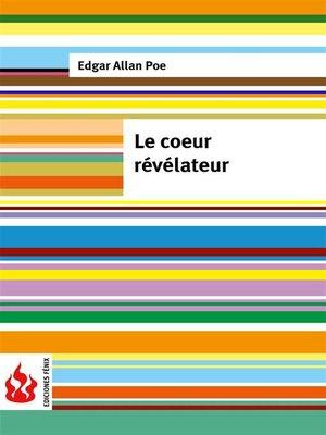 cover image of Le coeur révélateur (low cost). Édition limitée