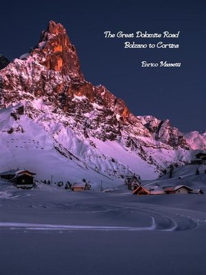 cover image of The Great Dolomite Road--Bolzano to Cortina