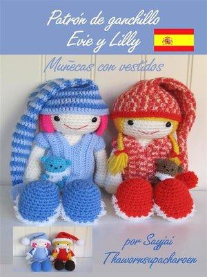 cover image of Patrón de ganchillo Evie y Lilly, Muñecas con vestidos