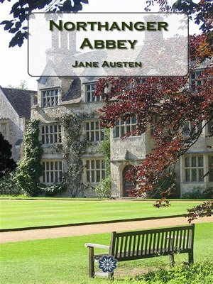 authenticity in northanger abbey essay Free northanger abbey papers authenticity in northanger abbey - northanger abbey: authenticity in what is for jane austen an uncharacteristically.