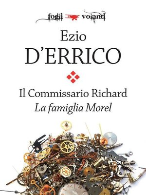 cover image of Il commissario Richard. La famiglia Morel