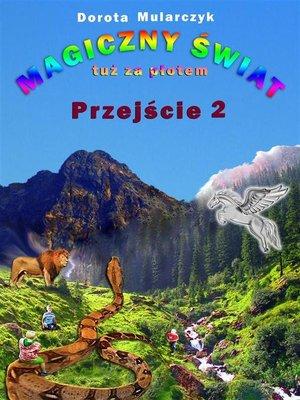 cover image of Magiczny świat tuż za płotem 2