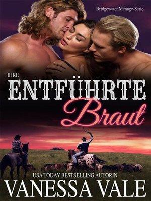 cover image of Ihre entführte Braut