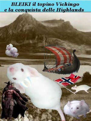 cover image of Bleiki il topino Vichingo e la conquista delle Highlands