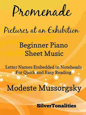 cover image of Promenade Pictures at an Exhibition Beginner Piano Sheet Music Tadpole Edition
