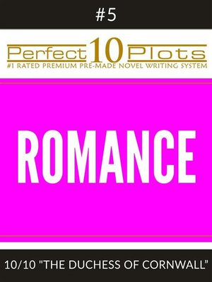 "cover image of Perfect 10 Romance Plots #5-10 ""THE DUCHESS OF CORNWALL"""