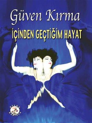 cover image of İçinden Geçtiğim Hayat