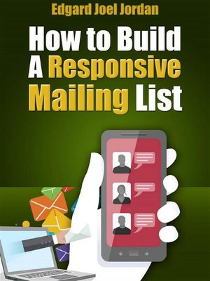 cover image of Build a Responsive Mailing List