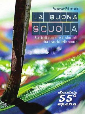 cover image of BUONA O CATTIVA SCUOLA?