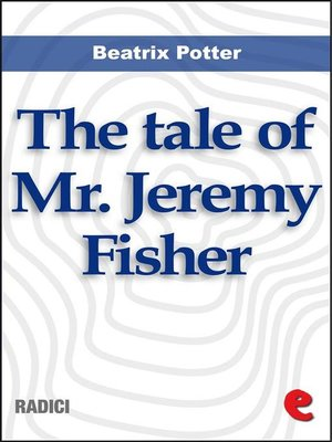 cover image of The Tale of Mr. Jeremy Fisher