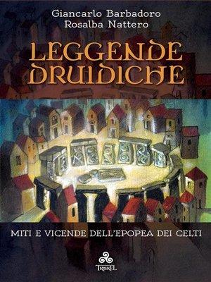 cover image of Leggende Druidiche
