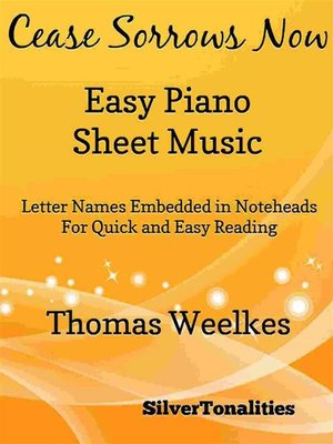 cover image of Cease Sorrows Now Easy Piano Sheet Music