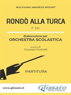 cover image of Rondò alla turca--orchestra scolastica smim/liceo (partitura)