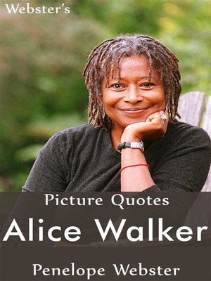 cover image of Webster's Alice Walker Picture Quotes
