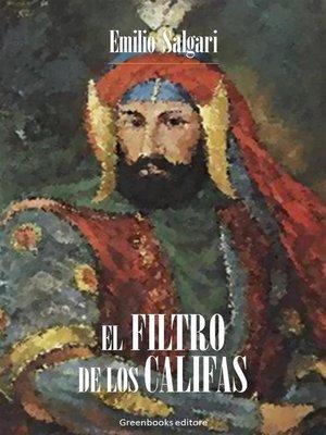cover image of El filtro de los Califas