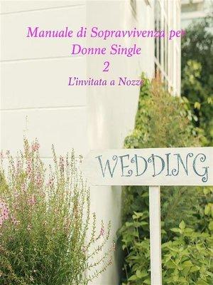 cover image of Manuale di Sopravvivenza per Donne Single 2