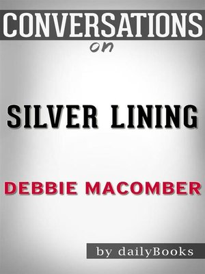 cover image of Conversation Starters: Silver Linings--by Debbie Macomber