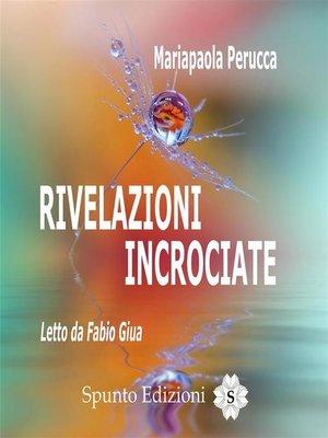 cover image of Rivelazioni Incrociate