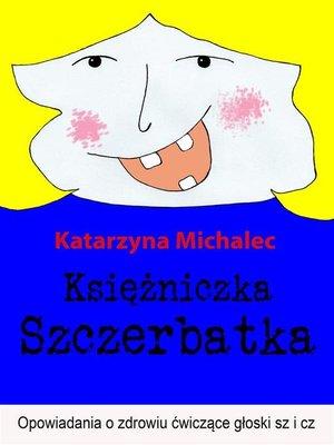 cover image of Księżniczka Szczerbatka
