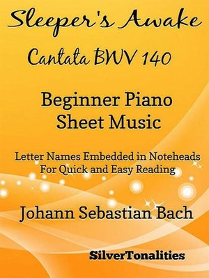 cover image of Sleeper's Awake Cantata BWV 140 Beginner Piano Sheet Music