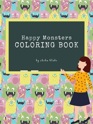 cover image of Happy Monsters Coloring Book for Kids Ages 3+ (Printable Version)